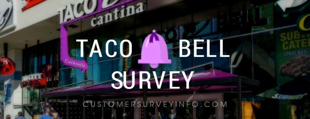TACO BELL CUSTOMER SURVEY