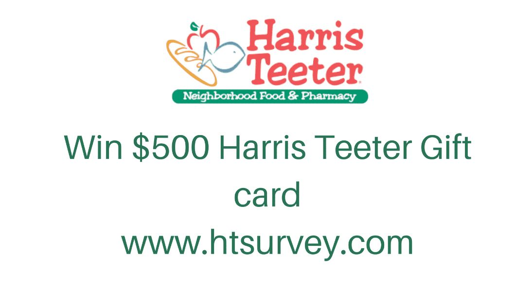 Harris Teeter Survey @ www.htsurvey.com |  Win $500 Harris Teeter Gift Card